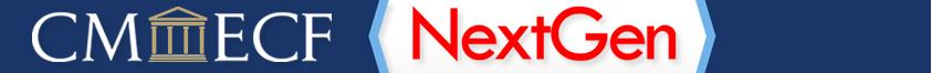 CMECF NextGen Banner Image